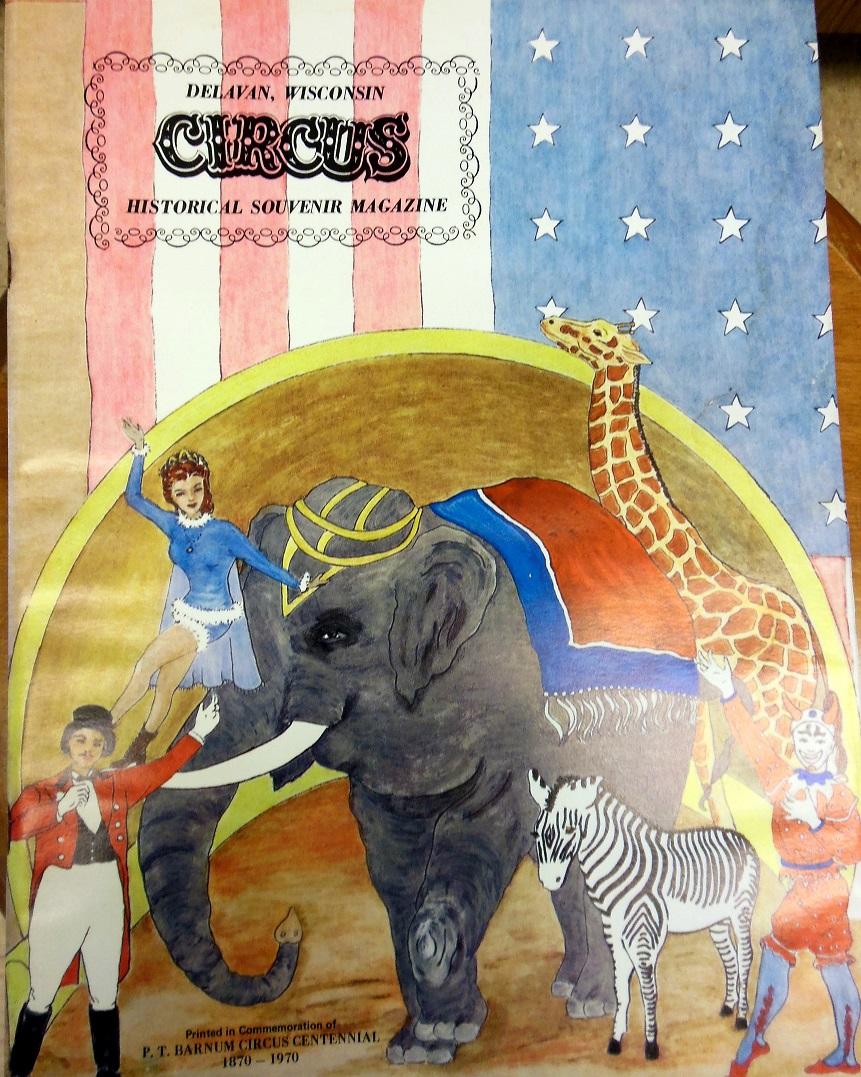 Delavan Circus Historical Souvenir Magazine-1